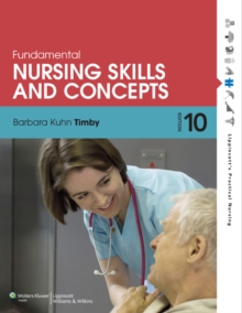 Fundamental Nursing Skills and Concepts, Paperback Book