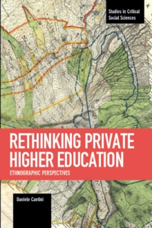 Rethinking Private Higher Education : Ethnographic Perspectives, Paperback / softback Book
