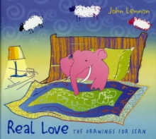 Real Love : The Drawings for Sean, Hardback Book