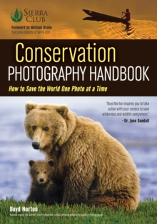 Conservation Photography Handbook, Paperback / softback Book
