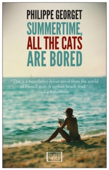 Summertime All The Cats Are Bored, Paperback Book
