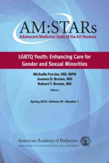 AM:STARs: LGBTQ Youth : Enhancing Care for Gender and Sexual Minorities, Paperback / softback Book