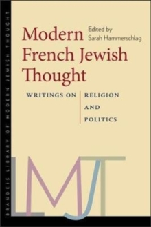 Modern French Jewish Thought : Writings on Religion and Politics, Hardback Book