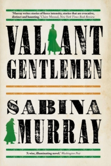Valiant Gentlemen, Paperback / softback Book