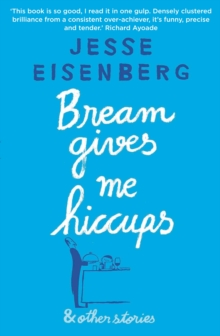 Bream Gives Me Hiccups : And Other Stories, Paperback Book