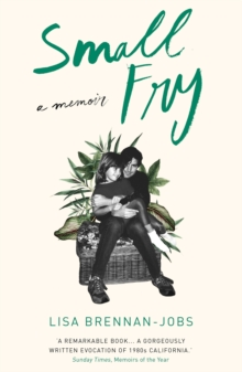 Small Fry : Sunday Time's Best Memoirs of the Year, EPUB eBook