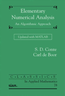 Elementary Numerical Analysis : An Algorithmic Approach Updated with MATLAB, Paperback / softback Book
