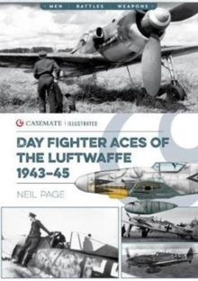 Day Fighter Aces of the Luftwaffe 1943-45, Paperback / softback Book