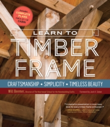 Learn to Timber Frame, Hardback Book