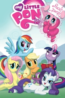 My Little Pony Friendship Is Magic Volume 2, Paperback Book