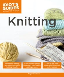 Idiot's Guides: Knitting, Paperback Book