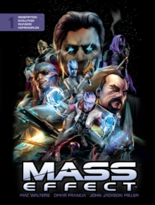 Mass Effect : Volume 1, Hardback Book