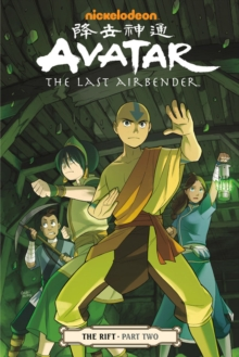 Avatar: The Last Airbender: The Rift Part 2, Paperback Book