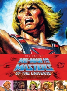 Art of He-Man and the Masters of the Universe, Hardback Book