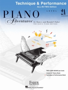 Piano Adventures : Technique and Performance Book - Level 2a, Paperback Book