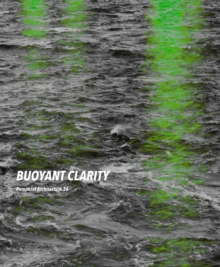 Pamphlet Architecture 36 : Buoyant Clarity, Paperback Book