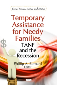 Temporary Assistance for Needy Families : TANF & the Recession, Hardback Book