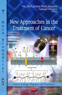 New Approaches in the Treatment of Cancer, Hardback Book