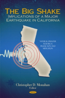 Big Shake : Implications of a Major Earthquake in California, Hardback Book