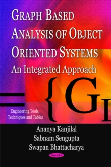 Graph Based Analysis of Object Oriented Systems : An Integrated Approach, Paperback / softback Book
