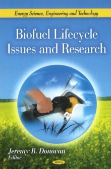 Biofuel Lifecycle Issues & Research, Hardback Book
