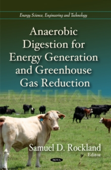 Anaerobic Digestion for Energy Generation & Greenhouse Gas Reduction, Hardback Book