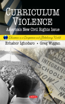 Curriculum Violence : America's New Civil Rights Issue, Hardback Book