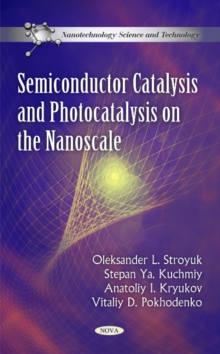 Semiconductor Catalysis & Photocatalysis on the Nanoscale, Hardback Book
