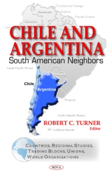 Chile & Argentina : South American Neighbors, Hardback Book