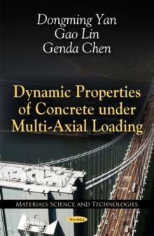 Dynamic Properties of Concrete Under Multi-Axial Loading, Paperback / softback Book