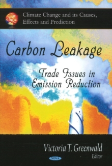 Carbon Leakage : Trades Issues in Emission Reduction, Hardback Book