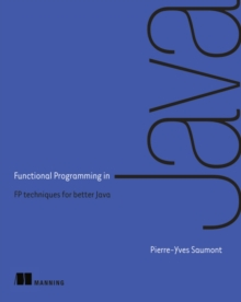 Functional Programming in Java, Paperback / softback Book