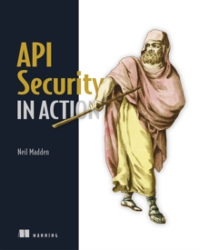 API Security in Action, Paperback / softback Book