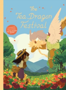 The Tea Dragon Festival, Hardback Book