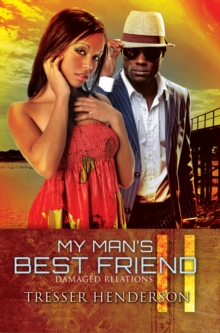 My Man's Best Friend II : Damaged Relations