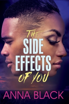 The Side Effects Of You, Paperback / softback Book