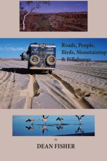 Roads, Peoples, Birds, Mountaintops, and Billabongs, Hardback Book