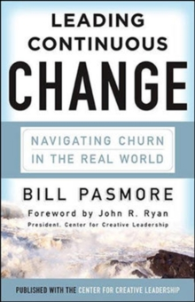 Leading Continuous Change: Navigating Churn in the Real World, Hardback Book