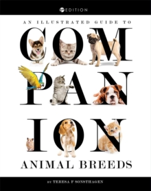 An Illustrated Guide to Companion Animal Breeds, Paperback / softback Book