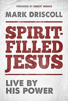 Spirit-Filled Jesus, Hardback Book
