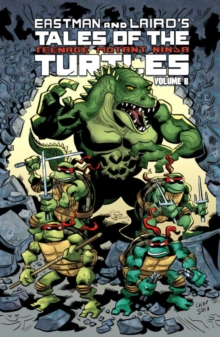 Tales Of The Teenage Mutant Ninja Turtles Volume 8, Paperback / softback Book
