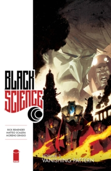 Black Science Volume 3: Vanishing Pattern, Paperback Book