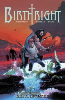 Birthright Volume 2: Call to Adventure, Paperback / softback Book