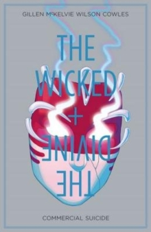 The Wicked + The Divine Volume 3 : Commercial Suicide, Paperback Book