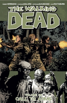 The Walking Dead Volume 26 : Call To Arms, Paperback Book
