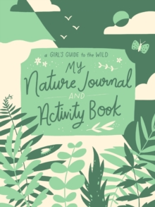 My Nature Journal and Activity Book