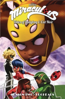 Miraculous: Tales of Ladybug and Cat Noir: Season Two - Bugheads, Paperback / softback Book
