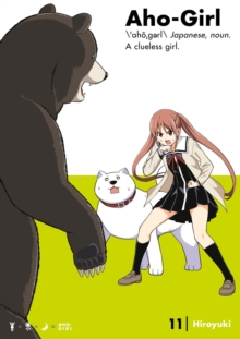 Aho-girl: A Clueless Girl 11, Paperback / softback Book