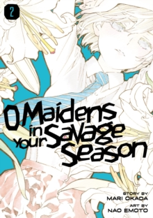 O Maidens In Your Savage Season 2, Paperback / softback Book
