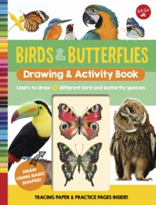 Birds & Butterflies Drawing & Activity Book : Learn to draw 17 different bird and butterfly species, Spiral bound Book